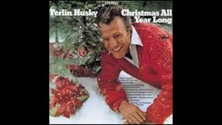Ferlin Husky -  I Wish It Could Be Christmas All Year Long