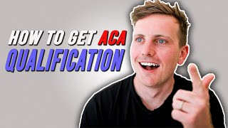 HOW TO GET THE ACA QUALIFICATION! Exam breakdown and support!