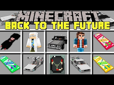Minecraft BACK TO THE FUTURE MOD l CRAFT DELOREAN TO TRAVEL BACK IN TIME! l Modded Mini-Game