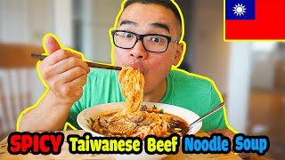 How to make SPICY Taiwanese Beef Noodle Soup | RECIPE | Mukbang | QT