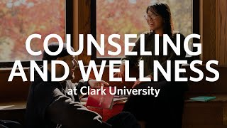 Counseling and Wellness at Clark University