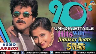 90's Unforgettable Hits - Jhankar Beats | Evergreen Romantic Love Songs | JUKEBOX | 90's Hindi Songs