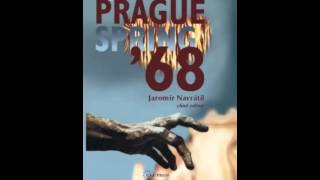 History Book Review: The Prague Spring 1968 (National Security Archive Cold War Readers) by Jarom...