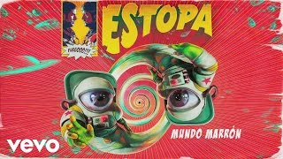 Estopa - Mundo Marrón (Audio)