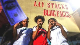 Lay Stacks | Bluefaces | Official Video | HD