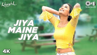 Jiya Maine Jiya - Video Song | Khushi | Kareena Kapoor
