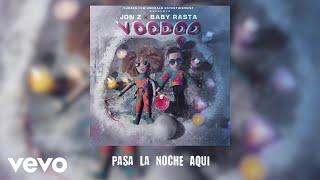 Jon Z, Baby Rasta - Pasa La Noche Aqui  (Audio)