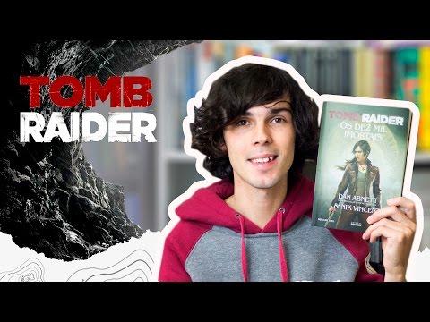 Tomb Raider Os Dez Mil Imortais!