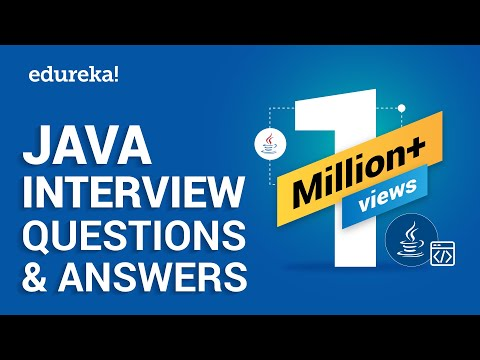 Java Interview Questions and Answers | Java Tutorial | Java Online Training | Edureka