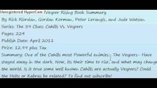 The 39 clues Vespers Rising Summary