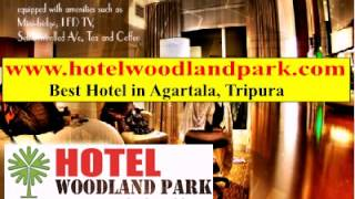 preview picture of video 'Best Hotel in Agartala Tripura Hotel Woodlandpark'