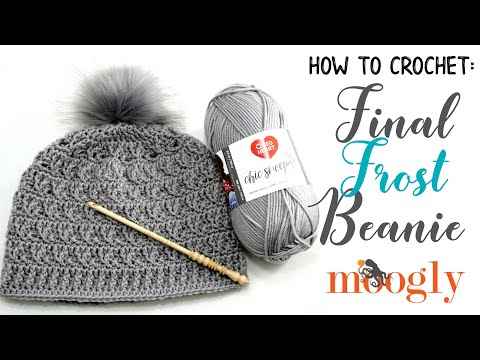 Download How To Crochet Final Frost Beanie Right Handed