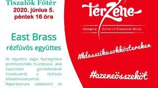 Tiszalök Főtér TérZene – East Brass rézfúvós együttes