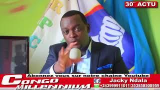30'ACTU AVEC JACKY NDALA:LE SCÉNARIO DU TROISIÈME MANDAT DE KABILA,CONGO OCCUPER SUR TOUT LES PLANS