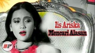 Download lagu Iis Ariska Mencari Alasan Mp3