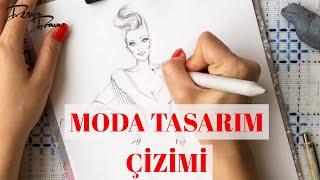 Moda Tasarım Çizimi /Fashion Design Drawing