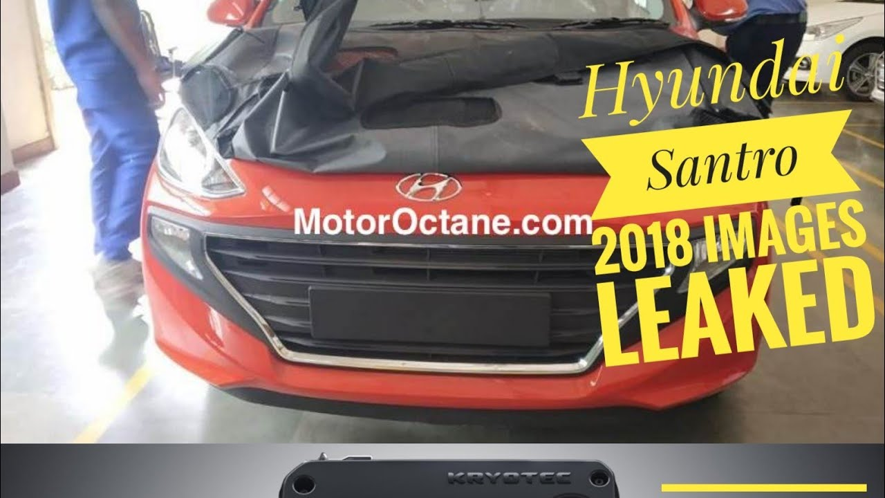 Motoroctane Youtube Video - EXCLUSIVE: Hyundai Santro 2018 Images LEAKED! Tata Harrier Engine Details | Hindi | MotorOctane