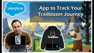 App to Track Your Trailblazer Journey | Are you a Trailblazer? | Mini Project | Salesforce Tutorials