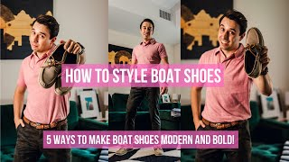 How To Style Boat Shoes 5 Ways | Make Summer Boat Shoes Cool Again