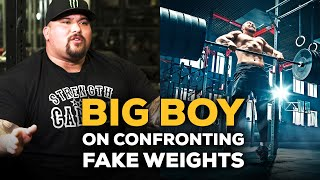 Strength Cartel's Big Boy On How To Best Confront Fake Weight Lifters