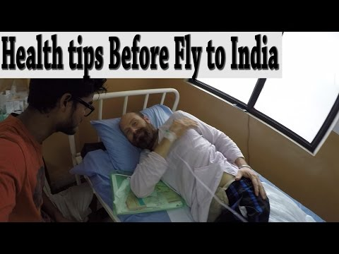Tourists ! WATCH this Before you travel to India : Few Health Tips to Keep in Mind
