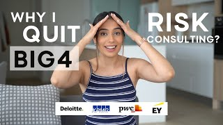 WHY I QUIT BIG 4 RISK CONSULTING?! | HONEST TRUTH | KPMG | LEFT FOR A BANK MANAGER ROLE | EXPERIENCE