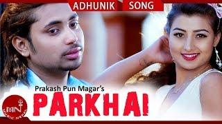 Parkhai - Rajan Pariyar Ft. Richa Thapa & Siddartha Ghimire   New Nepali Adhunik Song 2018/2075