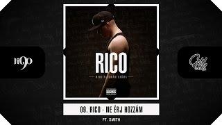 Rico   Ne érj Hozzám (ft. Smith) (Official, MDD Album)