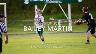 Bailey Martin - Class of 2018- Junior Year Highlights 2017