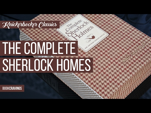 The Complete Sherlock Holmes Knickerbocker Classics Bookcravings