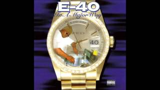 E 40   Dusted 'N' Disgusted feat  2Pac, Spice 1 & Mac Mall