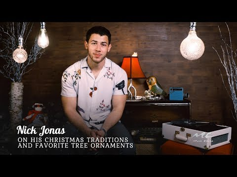 Nick Jonas on His Favorite Tree Ornaments