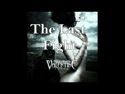 Bullet For My Valentine - The Last Fight(Acoustic Version)(Descarga)(Download)