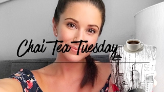 Quick catch up! I'm back from Costa Rica | Chai Tea Tuesday with Nia