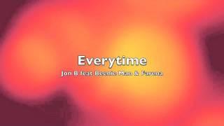 Everytime - Jon B feat Beenie Man & Farena (HQ)