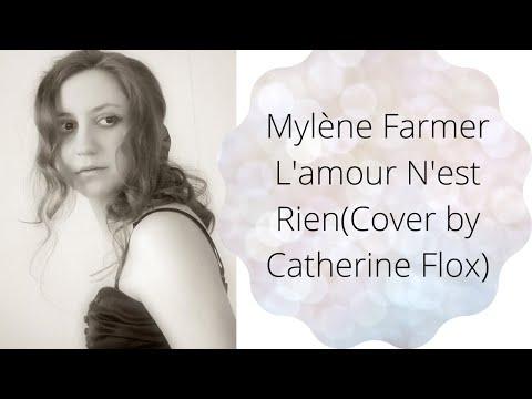 Mylène Farmer L'amour N'est Rien(Cover by Catherine Flox)