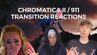 CHROMATICA II/911 ICONIC TRANSITION REACTIONS