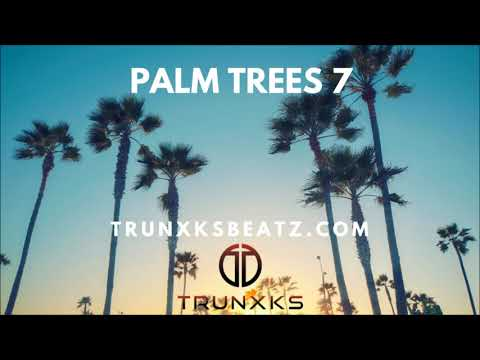 Palm Trees 7 (The Game | Dr.Dre West Coast Type Beat) Prod. by Trunxks