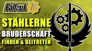 Stählerne Bruderschaft   Finden und Beitreten   Guide   Fallout 76
