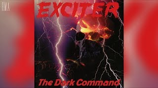 Exciter - The Dark Command (Full album HQ)