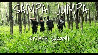 Sampai jumpa - Endang soekamti | official video clip