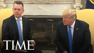 President Trump Celebrates As American Pastor Andrew Brunson Returns From Turkey   TIME