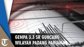 Gempa Sebesar 3 3 SR Guncang Padang Pariaman Selasa Malam