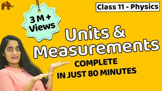 Units and measurements class 11 | Chapter 2 Physics | CBSE JEE NEET - One Shot