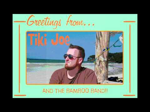 "Tiki Joe and the Bamboo Band ""Sing Along"""