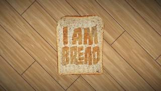 VideoImage1 I am Bread