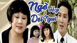Cải Lương Việt - Ngõ Hẹp Đời Người - Vũ Linh, Tài Linh, Thoại Mỹ
