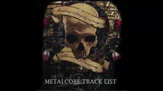 Metalcore Tracklist