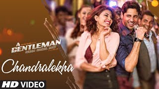 Chandralekha | A Gentleman - Sundar, Susheel, Risky | Sidharth | Jacqueline | Sachin-Jigar | Raj&DK