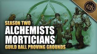 Guild Ball Proving Grounds:  Alchemists Vs Morticians